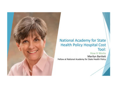National Academy for State Health Policy Hospital Cost Tool by Marilyn Bartlett presentation title slide