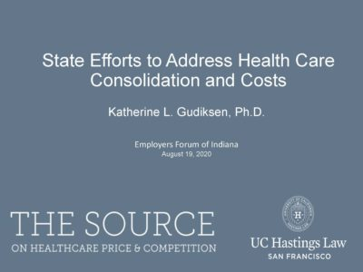 Addressing Health Care Industry Consolidation and Costs presentation title slide by Katherine Gudiksen