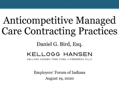 Anti Competitive Managed Care Contracting Practices presentation title slide by Daniel Bird