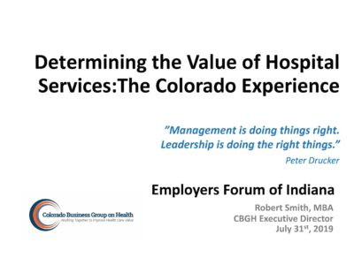 Determining Hospital Value Colorado Business Group on Health by Bob Smith presentation title slide