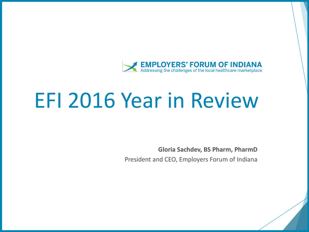 Employers' Forum of Indiana 2016 Year in Review presentation