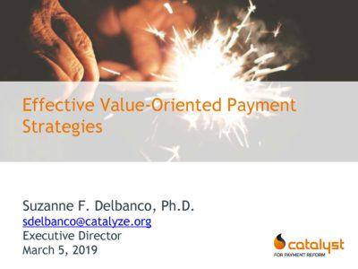 Effective Value Oriented Payment Strategies presentation title slide by Suzanne Delbanco