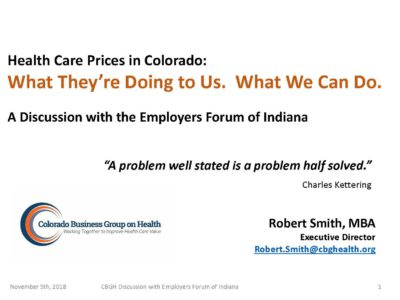 Health Care Prices in Colorado. What They are Doing to US. What We Can Do presentation title slide