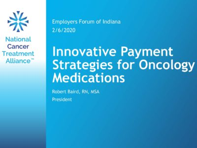 Innovative Payment Strategies for Oncology Medications presentation title slide by Richard Baird