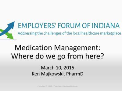 Medication Management Where do we go from here presentation title slide