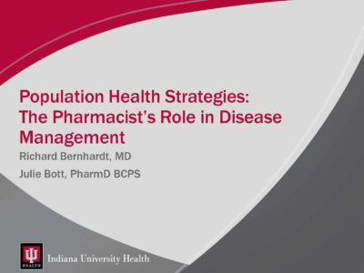 Pharmacist Supporting Pop Health presentation title slide by Richard Bernhardt and Julie Bott