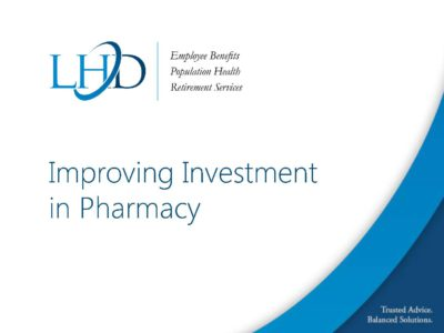Pharmacy Trends by LHD Benefits presentation title slide