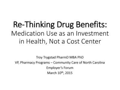 Re Thinking Drug Benefits presentation title slide by Troy Trygstad