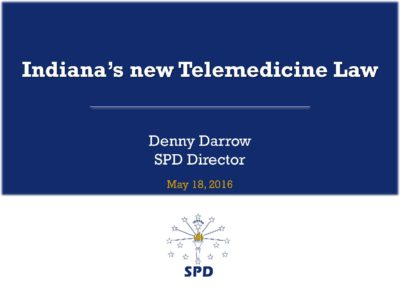 Telemedicine Law in Indiana presentation title slide by Denny Darrow