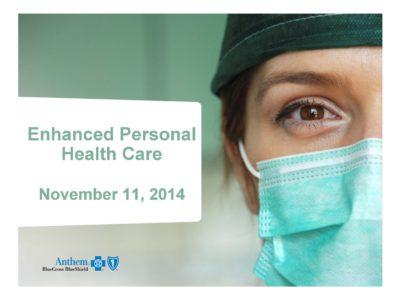 Enhanced Personal Health Care presentation title slide by Anthem
