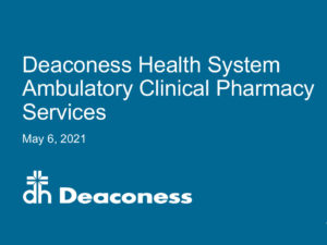 Clinical Pharmacist Services: Health System Perspective