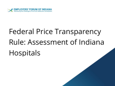 Federal Price Transparency Rule: Assessment of Indiana Hospitals