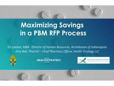 Maximizing Savings in a PBM RFP Process presentation title slide by Ed Isakson and Amy Ball