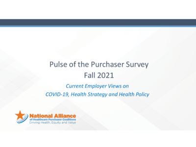 National Alliance Pulse of the Purchaser Survey Fall 2021